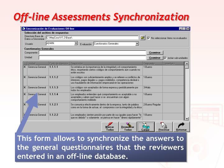 Off-line Assessments Synchronization