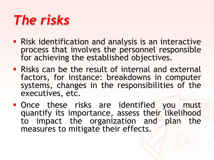 The risks