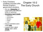 chapter 10 2 the early church