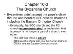 chapter 10 3 the byzantine church3
