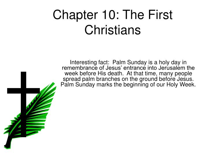 chapter 10 the first christians