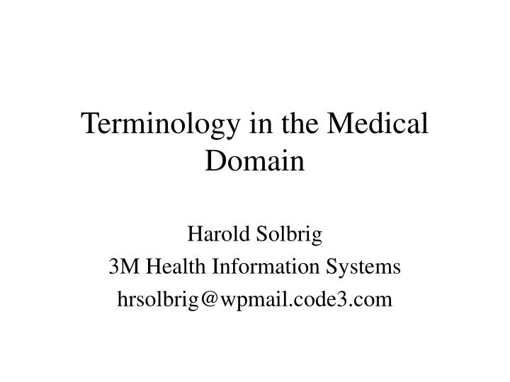 terminology in the medical domain n.
