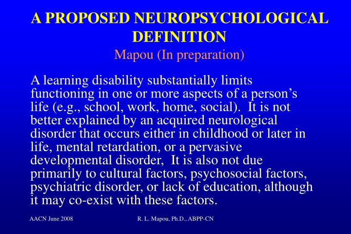 A PROPOSED NEUROPSYCHOLOGICAL DEFINITION