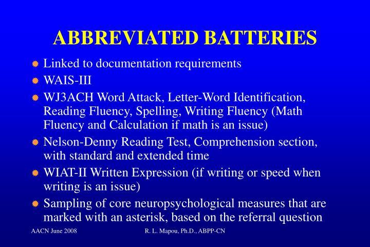 ABBREVIATED BATTERIES
