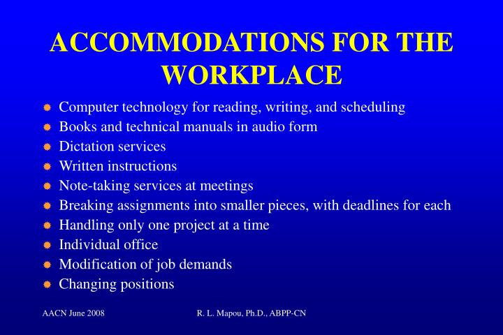 ACCOMMODATIONS FOR THE WORKPLACE