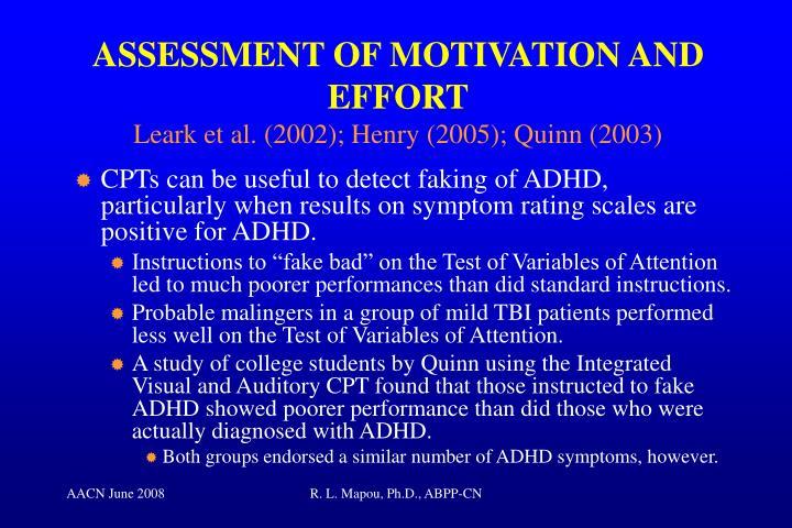 ASSESSMENT OF MOTIVATION AND EFFORT