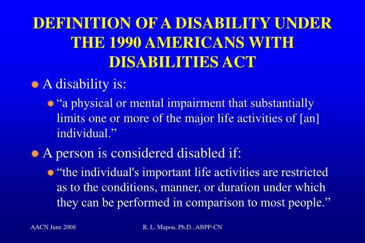 DEFINITION OF A DISABILITY UNDER THE 1990 AMERICANS WITH DISABILITIES ACT