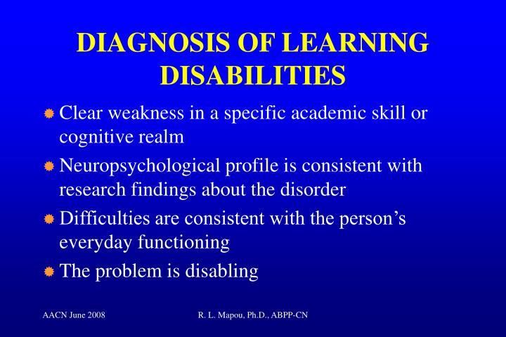 DIAGNOSIS OF LEARNING DISABILITIES