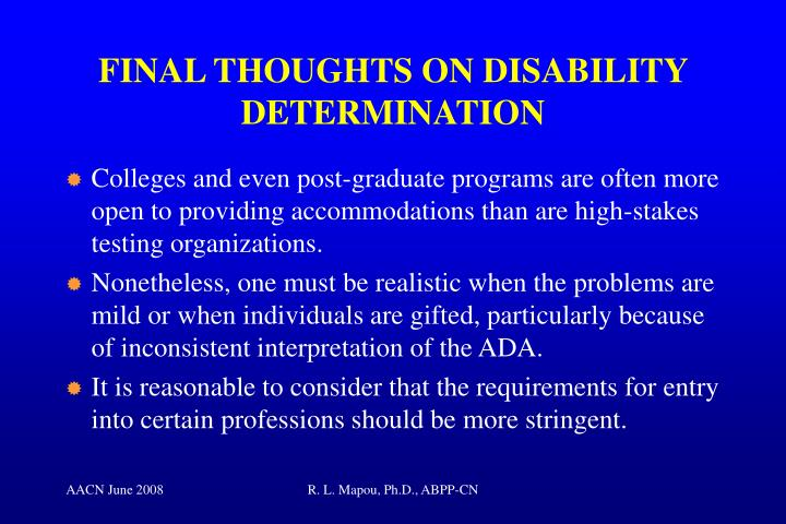 FINAL THOUGHTS ON DISABILITY DETERMINATION