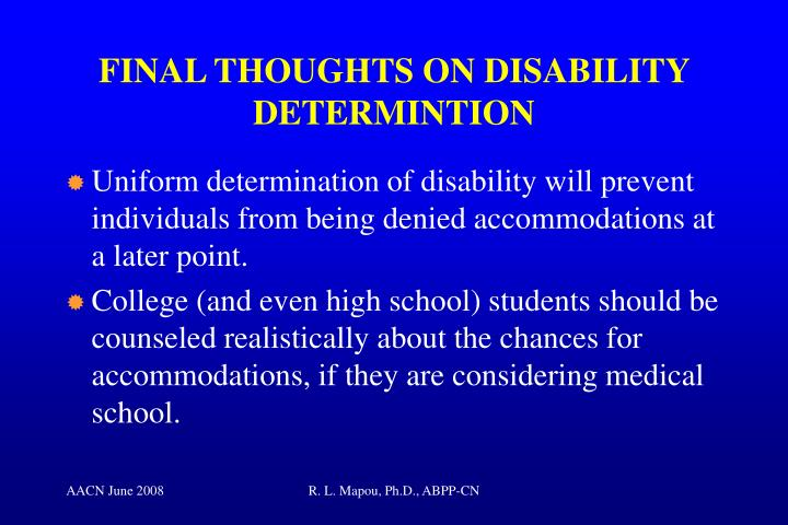 FINAL THOUGHTS ON DISABILITY DETERMINTION