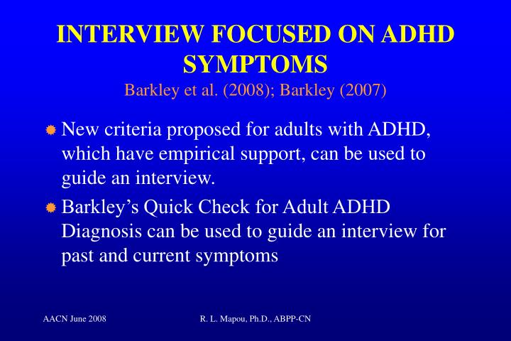 INTERVIEW FOCUSED ON ADHD SYMPTOMS