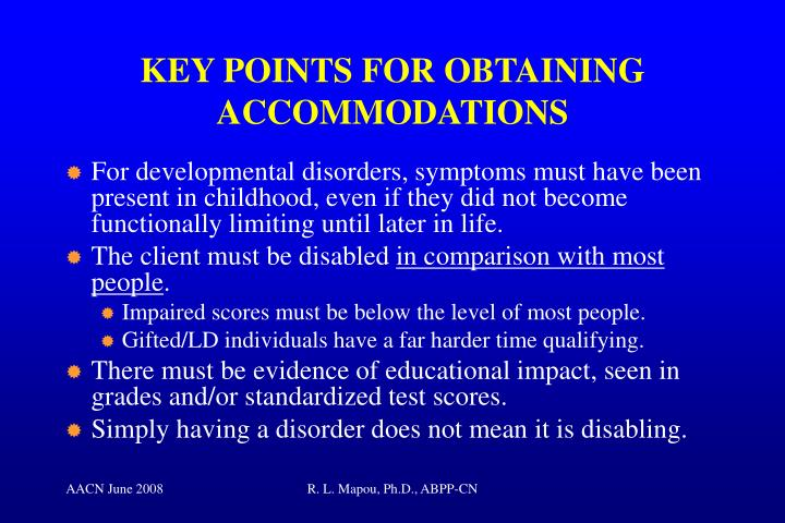KEY POINTS FOR OBTAINING ACCOMMODATIONS