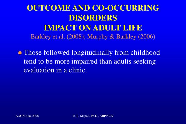 OUTCOME AND CO-OCCURRING DISORDERS