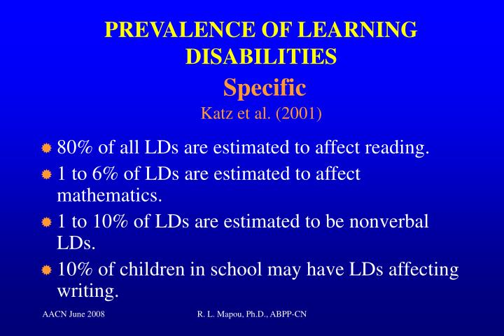PREVALENCE OF LEARNING DISABILITIES