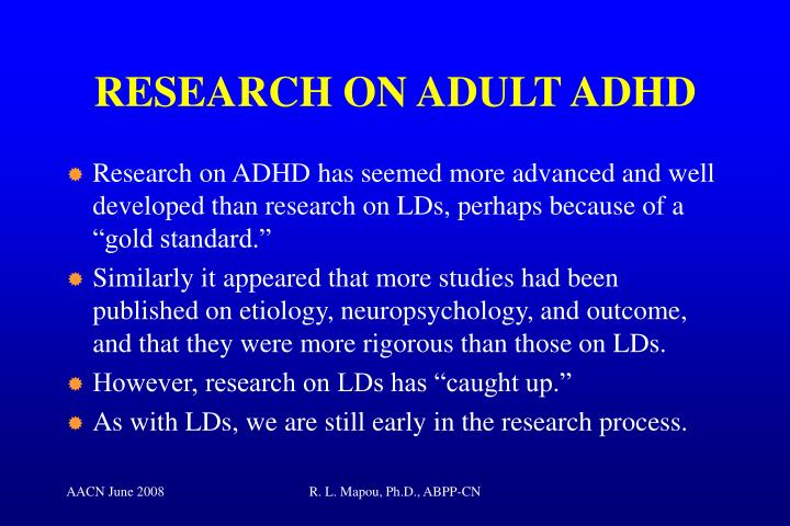 RESEARCH ON ADULT ADHD