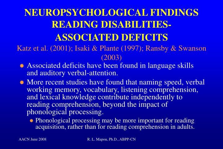 NEUROPSYCHOLOGICAL FINDINGS