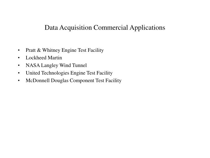 Data Acquisition Commercial Applications