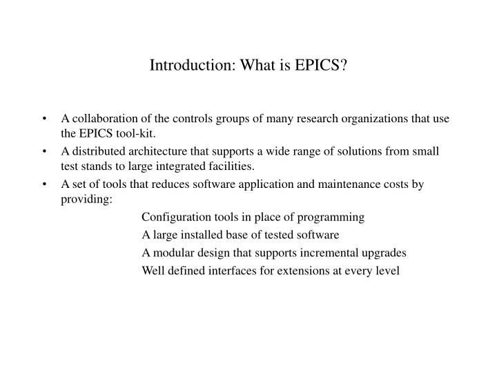Introduction what is epics