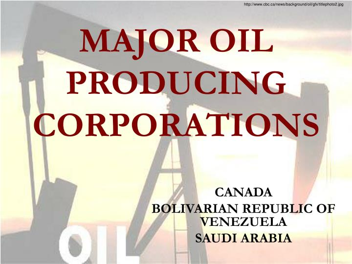 major oil producing corporations n.