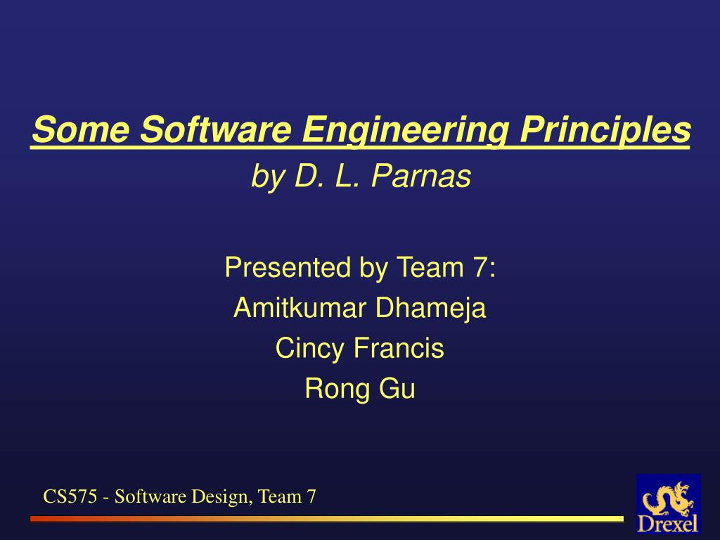 Ppt Some Software Engineering Principles By D L Parnas Powerpoint Presentation Id 1276540