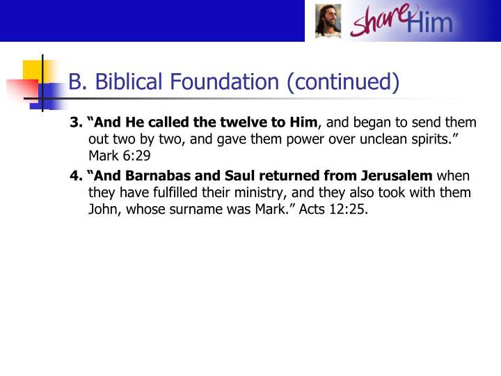 B. Biblical Foundation (continued)