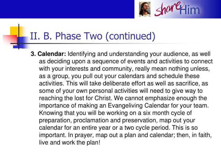 II. B. Phase Two (continued)