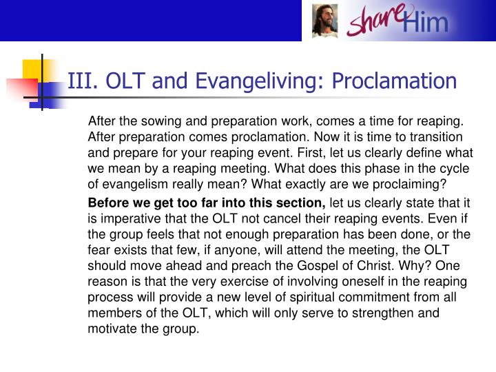 III. OLT and Evangeliving: Proclamation