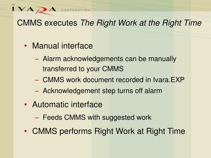 CMMS executes