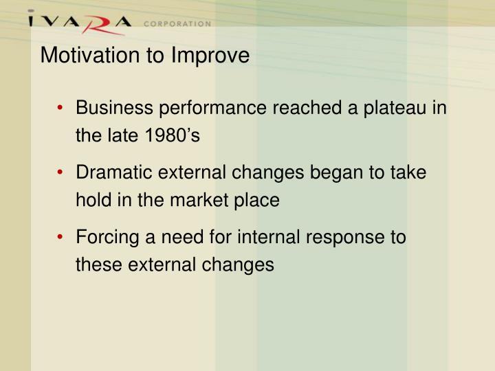 Motivation to Improve
