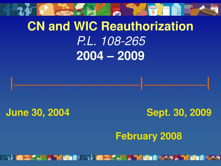 CN and WIC Reauthorization