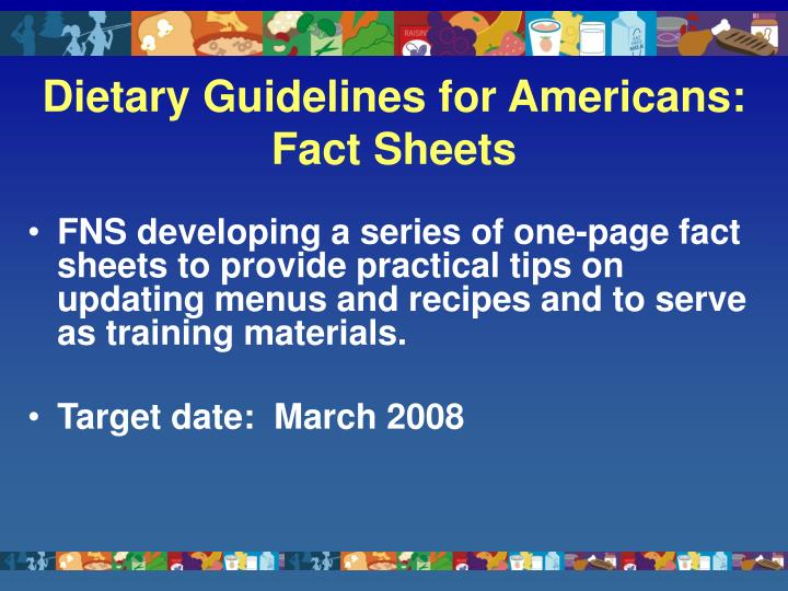Dietary Guidelines for Americans: Fact Sheets