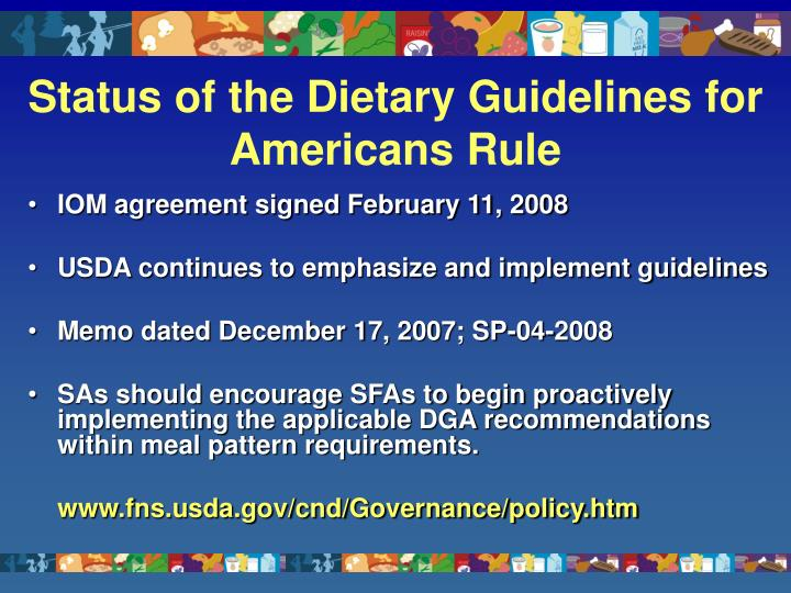 Status of the Dietary Guidelines for Americans Rule
