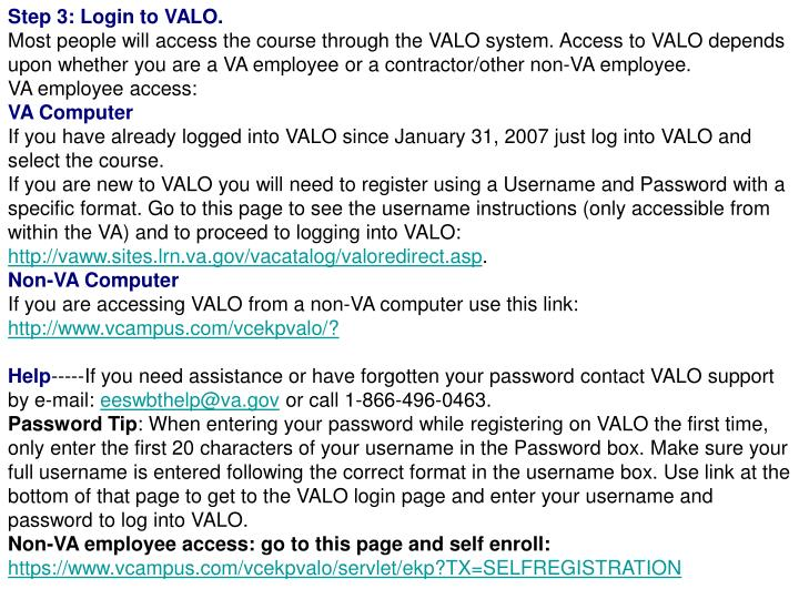 Step 3: Login to VALO.