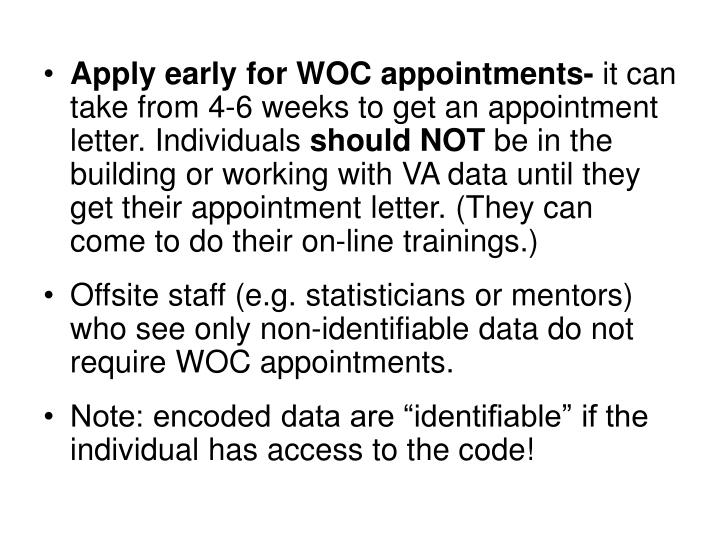 Apply early for WOC appointments-