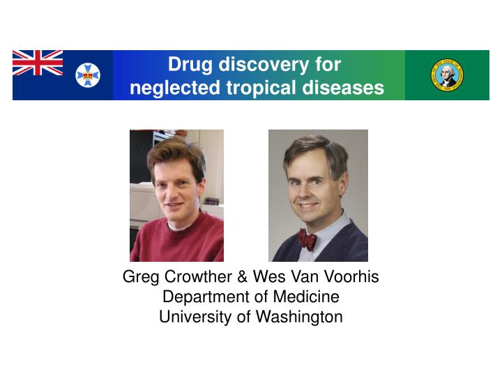 Greg crowther wes van voorhis department of medicine university of washington