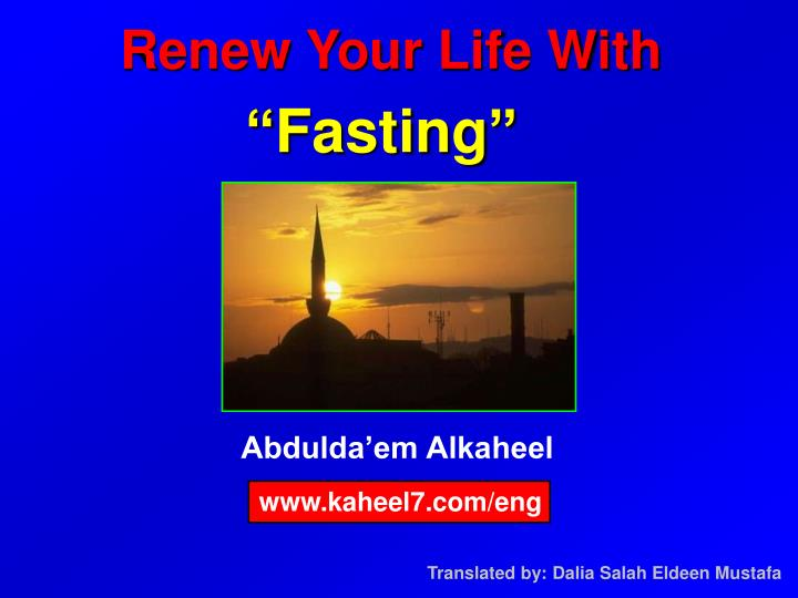 Renew your life with fasting