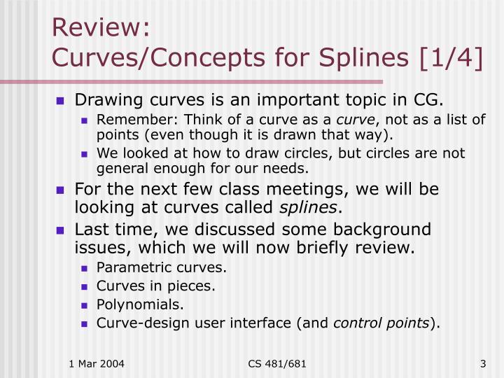 Review curves concepts for splines 1 4