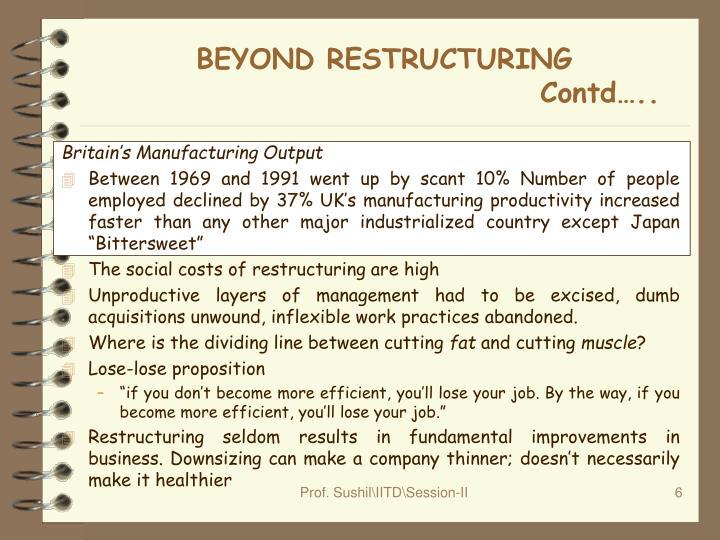 BEYOND RESTRUCTURING