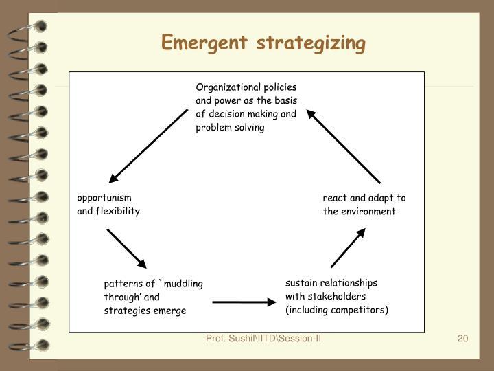 Emergent strategizing