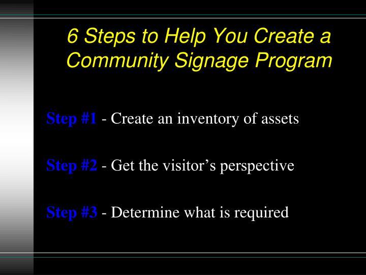 6 Steps to Help You Create a Community Signage Program
