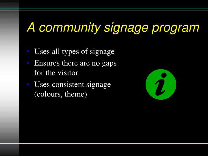 A community signage program