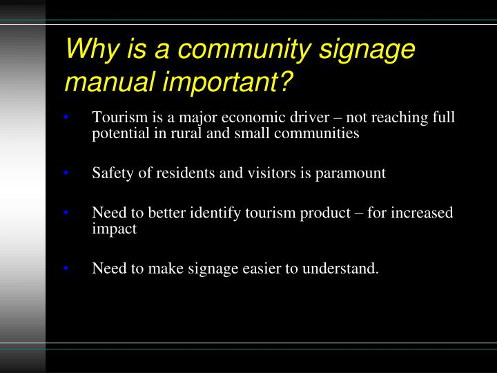 Why is a community signage  manual important?
