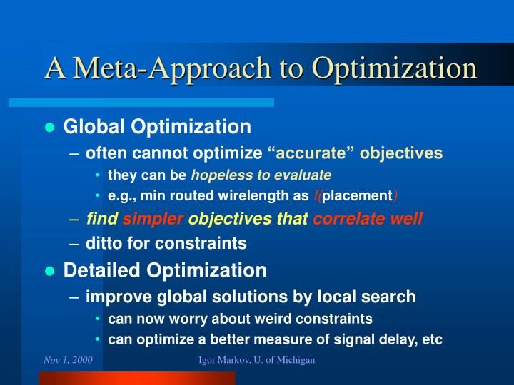 A Meta-Approach to Optimization