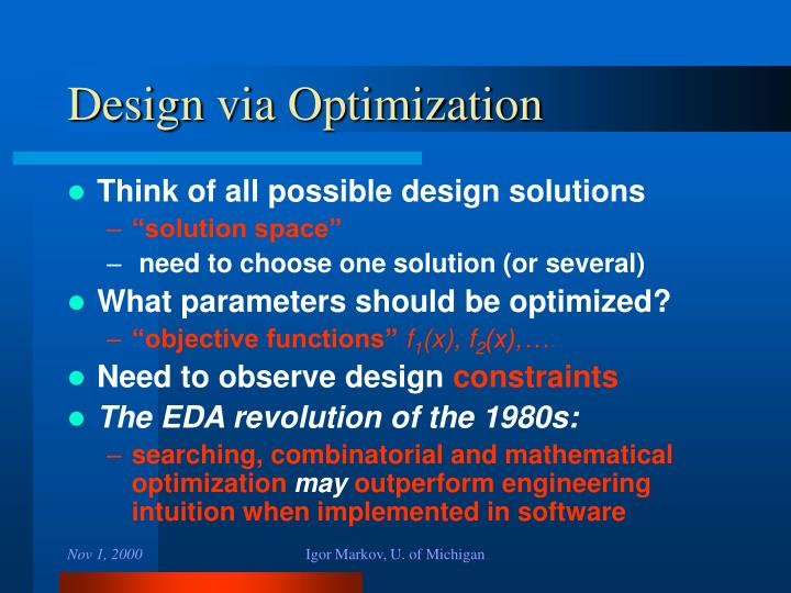 Design via Optimization