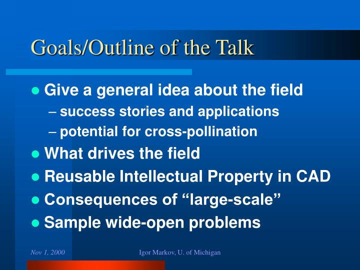Goals outline of the talk