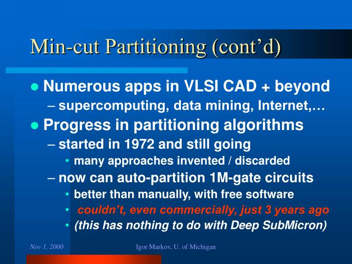Min-cut Partitioning (cont'd)