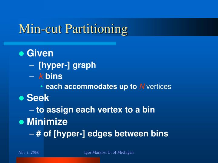 Min-cut Partitioning