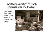 another civilization of north america was the pueblo