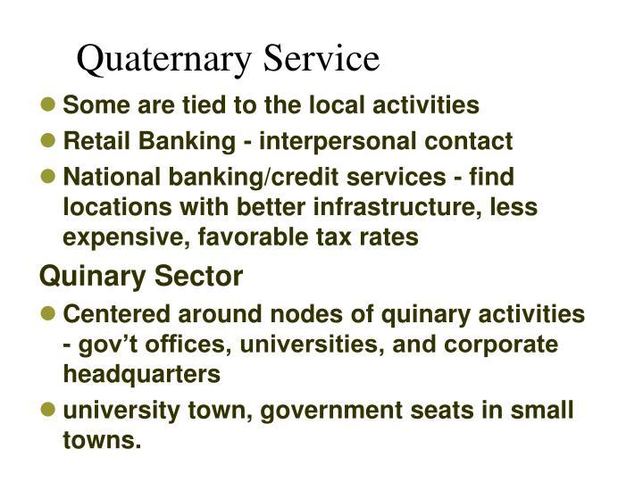 Quaternary Service