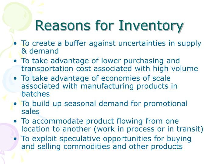 reasons for inventory n.